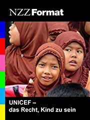 NZZ Format - UNICEF, das Recht ein Kind zu sein stream