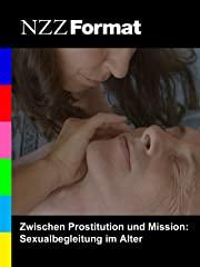 NZZ Format - Zwischen Prostitution und Mission: Sexualbegleitung im Alter stream