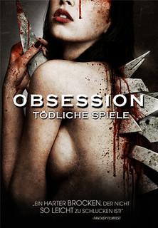 Obsessed - Tödliche Spiele Stream