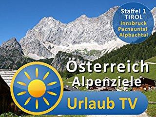 Österreich Urlaub TV Alpenziele stream