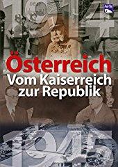 Österreich - Vom Kaiserreich zur Republik stream