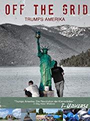 Off the Grid - Trumps Amerika Stream