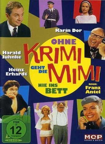 Ohne Krimi geht die Mimi nie ins Bett - stream