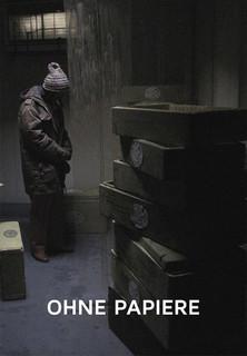 Film Ohne Papiere - Kacak Stream
