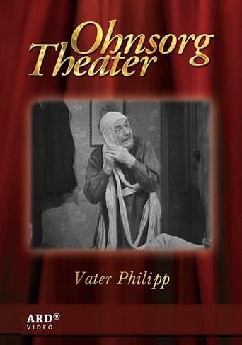 Ohnsorg Theater: Vater Philipp stream