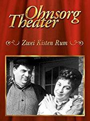 Ohnsorg Theater: Zwei Kisten Rum stream