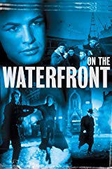 On The Waterfront (4K UHD) stream