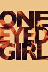 One Eyed Girl Stream