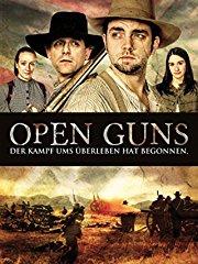 Open Guns: Der Kampf ums Überleben hat begonnen stream