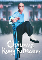 Opium and the Kung Fu Master Stream