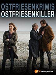 Ostfrieslandkrimis - Ostfriesenkiller - Film 1 stream