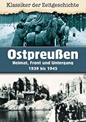 Ostpreußen - Heimat, Front und Untergang 1939 bis 1945 stream