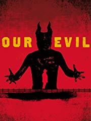 Our Evil stream