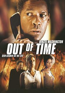 Out of Time - Sein Gegner ist die Zeit stream