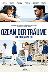 Ozean der Träume - Dil Dhadakne Do Stream