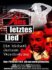 Pans letztes Lied - Die Michael Jackson Verschwörung stream