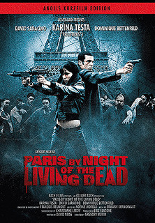 Paris by night of the living dead stream