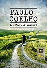 Paulo Coelho - Der Weg des Magiers stream
