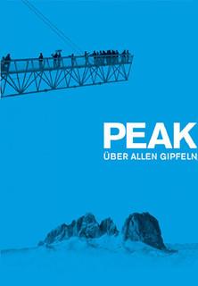 Peak - Über allen Gipfeln stream