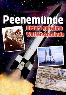 Peenemünde - Hitlers geheime Waffenschmiede stream