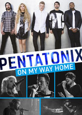 Pentatonix: On My Way Home stream