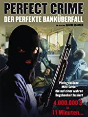 Perfect Crime - Der perfekte Banküberfall stream