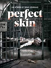 Perfect Skin - Ihr Körper ist seine Leinwand stream