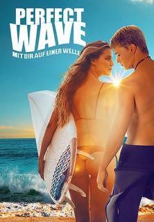 Perfect Wave: Mit dir auf einer Welle stream