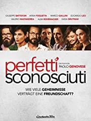 Perfetti sconosciuti - Wie viele Geheimnisse verträgt eine Freundschaft? Stream