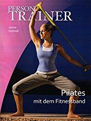 Personal Trainer - Pilates mit dem Fitnessband stream