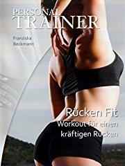 Personal Trainer - Rückenfit: Workout für einen kräftigen Rücken stream