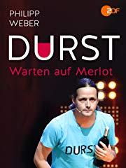 Philipp Weber: Durst - Warten auf Merlot Stream