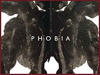 Phobia - stream