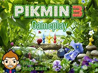 Pikmin 3 Gameplay With Mojo Matt Stream