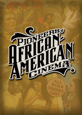 Pioneers of African-American Cinema stream