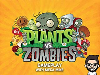 Plants Vs. Zombies Gameplay With Mega Mike Stream