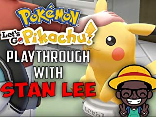 Pokemon Lets Go Pikachu Playthrough With Stan Lee stream