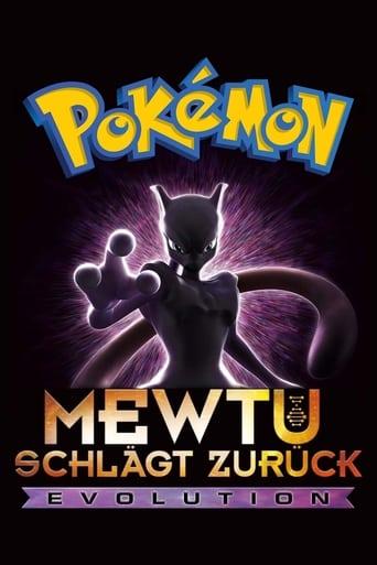 Pokémon: Mewtu schlägt zurück - Evolution Stream