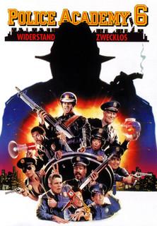 Police Academy 6 - Widerstand zwecklos stream