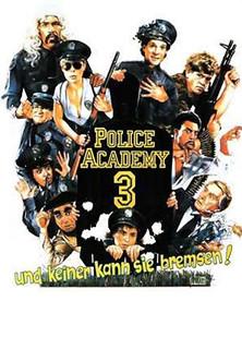 Police Academy III - ... und keiner kann sie bremsen stream