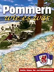 Pommern wie es war Stream