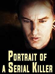 Portrait of a Serial Killer Stream