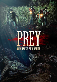 Prey - Vom Jäger zur Beute stream