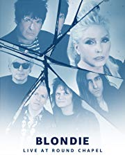 Prime Live Events: Blondie Live at Round Chapel (4K UHD) stream
