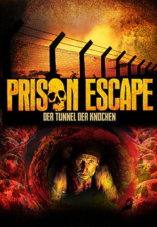 Prison Escape: Der Tunnel der Knochen stream