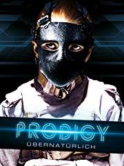 Prodigy - Übernatürlich Stream