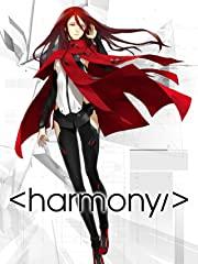 Project Itoh 2: Harmony stream