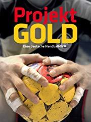 Projekt Gold - Eine deutsche Handball-WM Stream