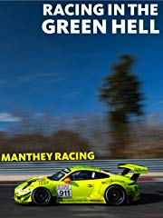 Racing in the Green Hell - Episode 3 - Manthey Racing Stream