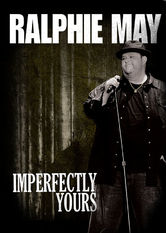 Ralphie May: Imperfectly Yours stream